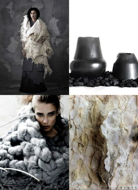 Archaic Simplicity-Trend A/W 2016/17 - Fabrics, leather, yarn, fur, food, clay, wood, vegetable fibers. Processing as little as possible. Distressed knitted work become fish nets--humble---basic--primitive (looking) handcrafts. Shoes, clothes, food, accessories and art influenced by roughly textured natural fiber weaves, primitive rough-hewn stonework, shaggy fiber piles, or even inter-woven tree branches. Mankind + Nature