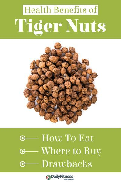 Health Benefits Of Tiger Nuts How To Eat Where To Buy Drawbacks Nuts Health Benefits Nut Benefits Health Benefits
