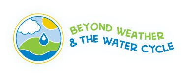 Beyond Weather & The Water Cycle