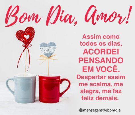 Bom Dia Amor Voce Me Da Paz Com Imagens Mensagem Bom Dia Amor