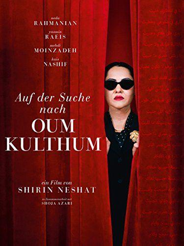 Auf Der Suche Nach Oum Kulthum Suche Der Auf Kulthum Filme Online