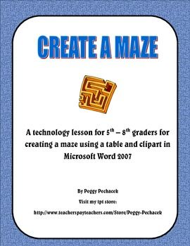 Create A Maze Technology Lesson for MS Word - Grades 5, 6, 7, 8 ...