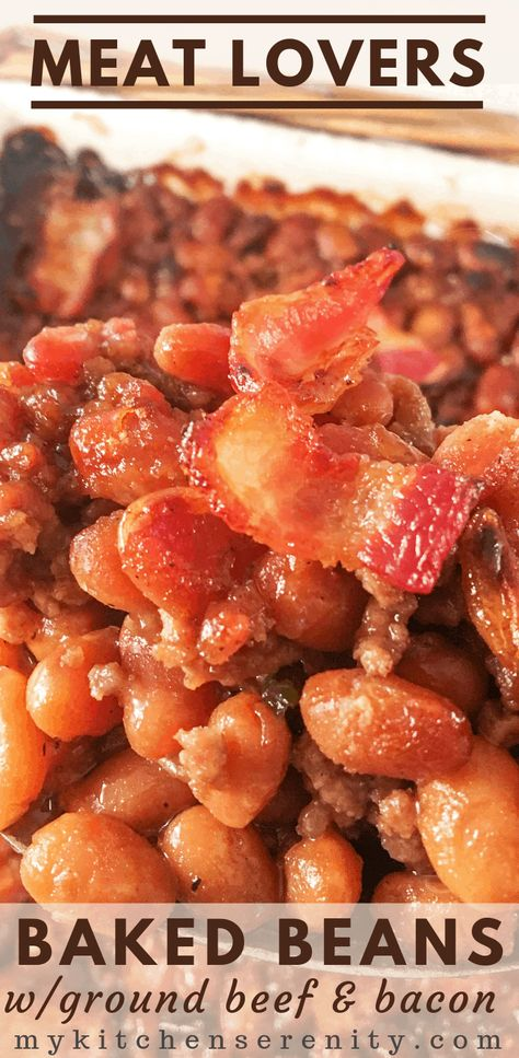 Hearty Sweet And Savory Baked Beans With Ground Beef Bacon And Brown Sugar Are Super Easy To Put Together In 2020 Easy Baked Beans Easy Bean Recipes Bean Recipes