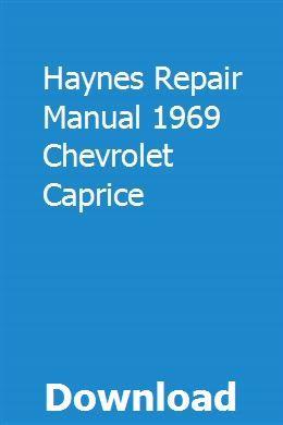 Haynes Repair Manual 1969 Chevrolet Caprice Repair Manuals Chevrolet Caprice Chevrolet
