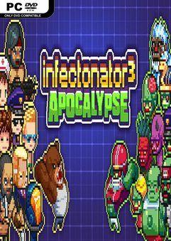 Download Infectonator 3 Apocalypse PC Game Free | Simulation
