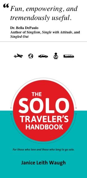 The Solo Traveler's Handbook - for those who love and those who long to travel solo. http://www.amazon.com/gp/product/0987706128?ie=UTF8&camp=1789&creativeASIN=0987706128&linkCode=xm2&tag=soltrasoc-20