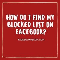 How to find my blocked list on fb