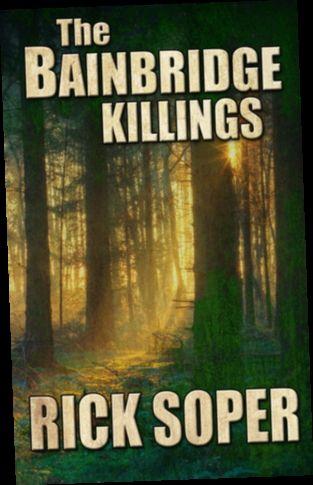 Download The Bainbridge Killings By Rick Soper