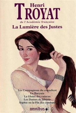 Couverture Du Livre La Lumiere Des Justes Integrale Livre Livres A Lire Lecture