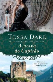 A Noiva Do Capitao Castles Ever After Vol 03 Tessa Dare