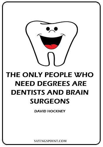 Dentist Quotes Dentist Quotes Dentist Humor Funny Quotes
