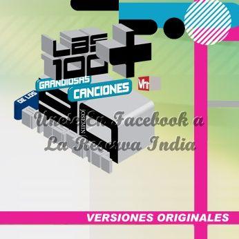 Descargar Vh1 Las 100 Grandiosas Canciones De Los 90s En Español Descargar Musica Gratis En La Reserva India Musica Gratis Canciones Mejores Canciones