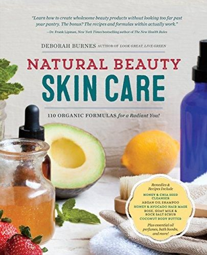 Natural Beauty Skin Care 110 Organic Formulas For A Radiant You Free Download Ebooks New B01aycz9ky A In Natural Beauty Skin Care You Ll L Bercahaya Yunani