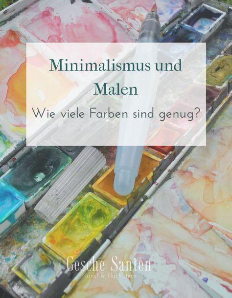 Minimalismus Und Malen Wie Viele Farben Sind Genug