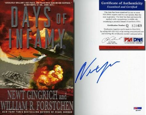 """NEWT GRINGRICH Hand Signed 1st Edition: """"Days of Infamy""""…"""