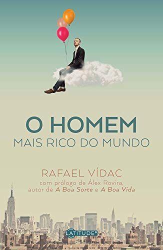 O homem mais rico do mundo  por  Rafael Vídac