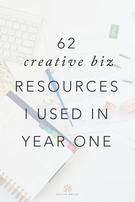 62 Creative Biz Resources I Used in Year One | Blog from Ashlyn Carter | Launch Expert & Copywriter for Creatives