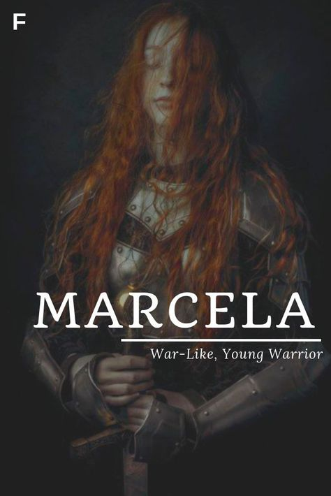 Marcela meaning War-Like or Young Warrior Latin/Italian names M baby girl nam
