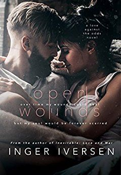 Open Wounds: Abel and Hope (Love Against the Odds Book 2) by