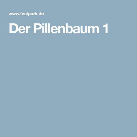 Der Pillenbaum 1 Mit Bildern Pillenbaum Pillen