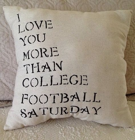 I love you more than college football by PearlyBirdDesigns on Etsy, $16.00