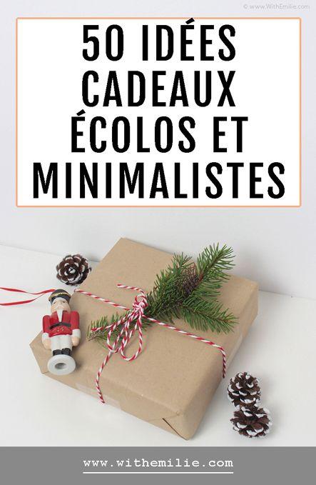50 Idees Cadeaux Ecolos Et Minimalistes Cadeaux Ecolo Cadeau Bien Etre Idee Cadeau Fait Maison