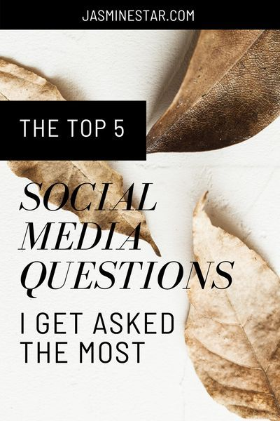 The Top 5 Most Common Social Media Questions I Get Jasmine Star This Or That Questions Instagram Marketing Strategy Social Media Marketing Plan