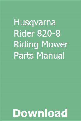 Husqvarna Rider 820-8 Riding Mower Parts Manual pdf download