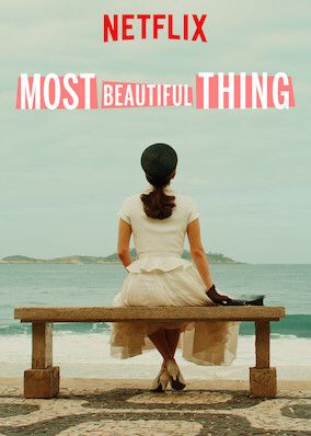 Check Out Most Beautiful Thing On Netflix With Images
