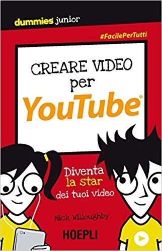 Scaricare Creare Video Per Youtube Diventa La Star Dei Tuoi Video
