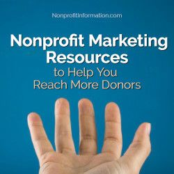Nonprofit Marketing Resources to Help You Reach More Donors