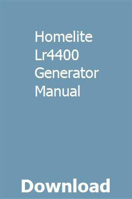 Homelite Lr4400 Generator Manual | veaneveca | Repair
