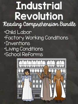 Industrial Revolution In Europe Reading Comprehension Bundle