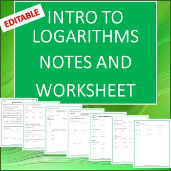 Fully Editable Guided Notes And Practice Worksheet For Introducing Logarithms This Goes Well With Chapter 6 Practices Worksheets Guided Notes Teaching Algebra