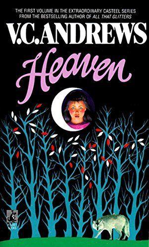Heaven Casteel Book 1 Http Www Amazon Com Dp B004clyl44 Ref Cm Sw R Pi Awdm 3dvzub15rbz2h V C Andrews Books I Love Books