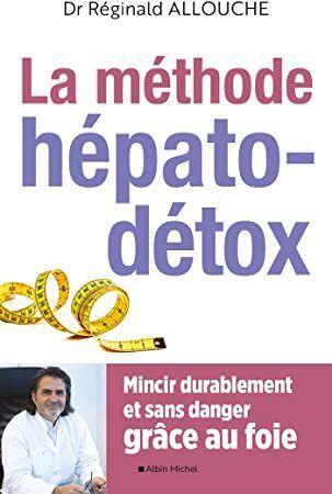 Free Download Le Methode Hepato Detox Mincir Durablement Et Sans