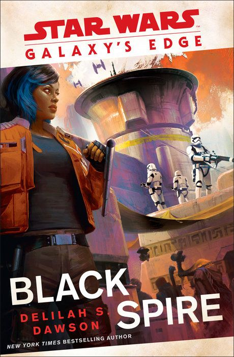 Galaxy S Edge Black Spire Star Wars By Delilah S Dawson 9780593128381 Penguinrandomhouse Com Books In 2021 Star Wars Star Wars Books Star Wars Online