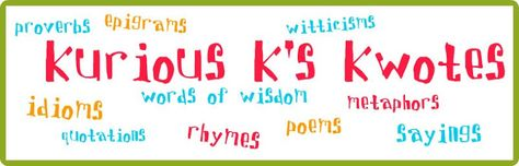 Kurious K's Kwotes: a definition of magic