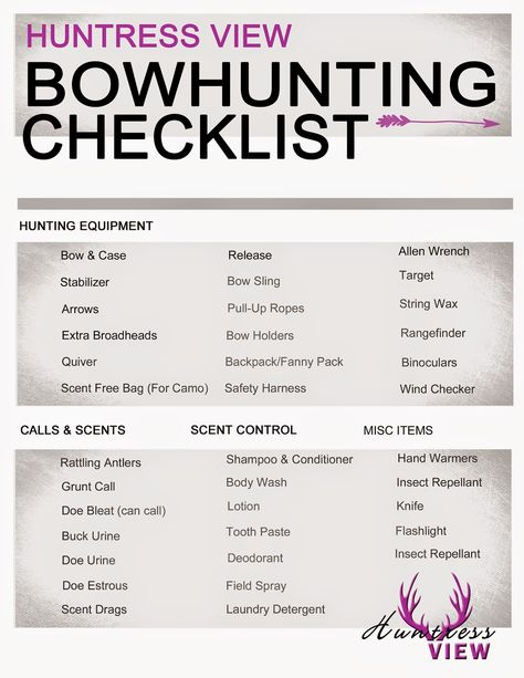 Bow Hunting Checklist for Women Hunters - By Andrea Haas & Allison O'Nan | Huntress View  http://www.huntressview.blogspot.com/2014/08/bow-hunting-gear-checklist-for-women.html