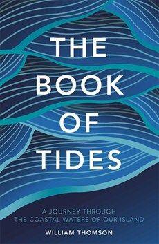 William Thomson - The Book of Tides - Quercus