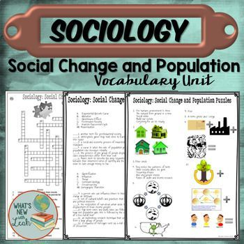 Sociology Social Change And Population Vocabulary Unit Sociology
