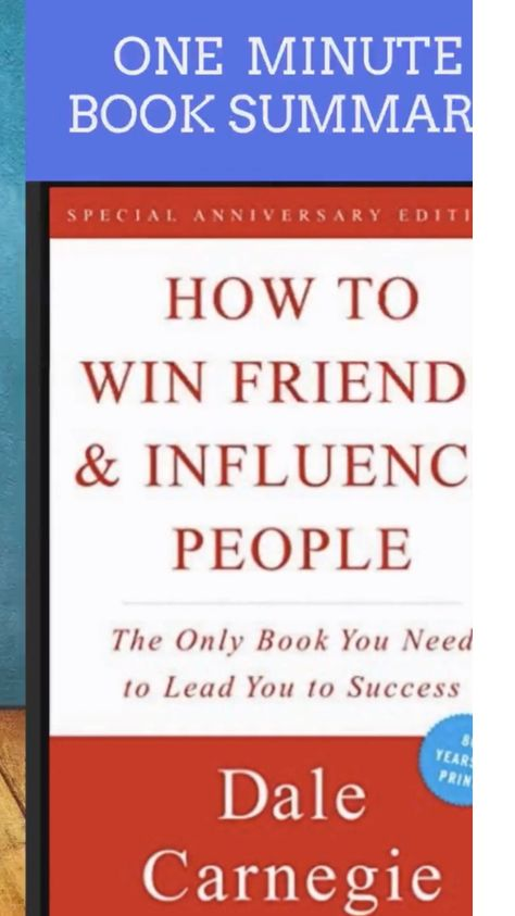 How to Make Friends and Influence People Book Summary