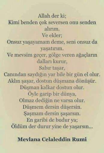 Mevlana Hazretlerinin Soylemis Oldugu En Guzel Sozler Mesajlar Yazilar Ve Resimli Turkish Quotes Meaningful Sentences Cool Words