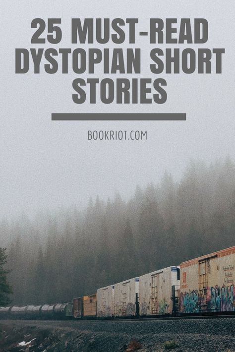 25 Must-Read Dystopian Short Stories to Inspire Your Rebellion Dystopian Short Stories, Short Stories To Read, Dystopian Story Ideas, Interesting Short Stories, Science Fiction Short Stories, Book List Must Read, Book Lists, Books To Read, Ya Books