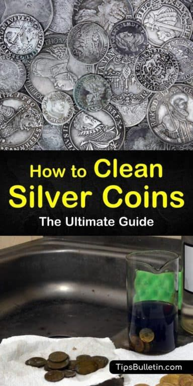 How To Clean Silver Coins The Ultimate Guide How To Clean
