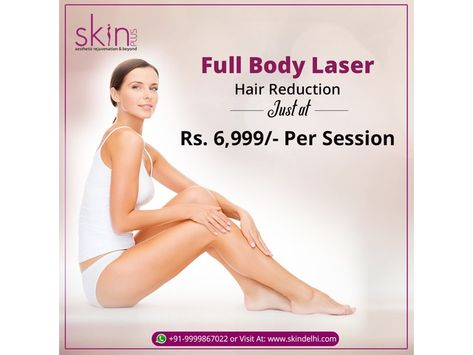 Cost Of Full Body Laser Hair Removal In Delhi Hair Removal
