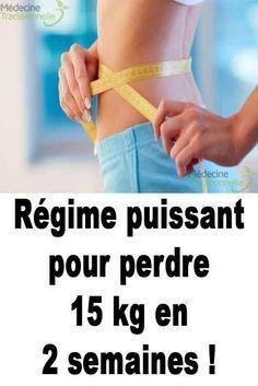 Régime puissant pour perdre 15 kg en 2 semaines! #perdre #pour #puissant #regime #semaines  #Perdre #pour #Puissant