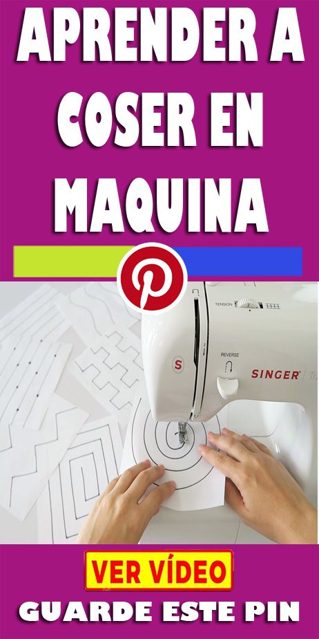 Aprender Como Coser En Maquina Sewing Room Decor Sewing Sewing Machine