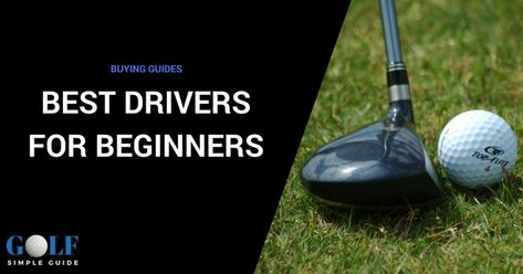 Here are top 6 best drivers for beginners to better their drive. If you're a newbie to the golf game, consult this review and find the most suitable one now.