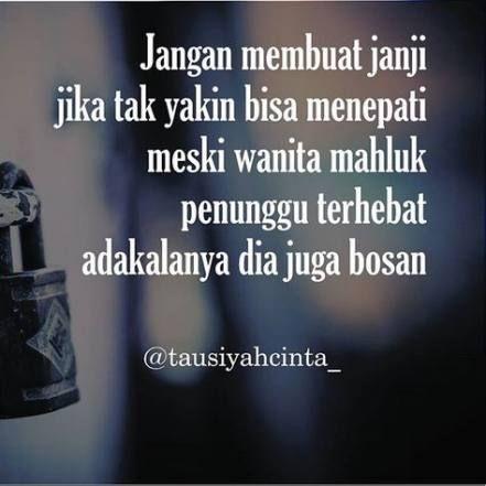 Super Quotes Indonesia Sahabat So True 34 Ideas Quotes Quotes